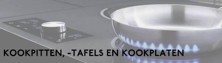 Kookpitten, -tafels en kookplaten
