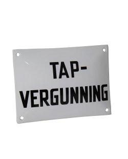 Emaille reclamebord: Tapvergunning