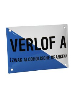 Emaille reclamebord: Verlof A