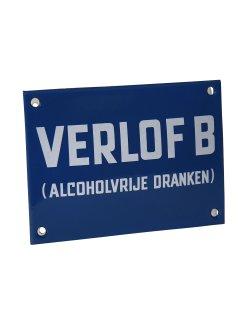Emaille reclamebord: Verlof B