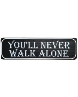 You'll never walk alone reclamebord