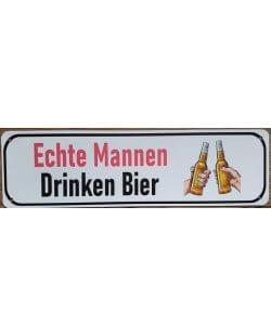 Reclamebord: 'Echte mannen drinken bier'
