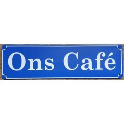Reclamebord 'Ons café'