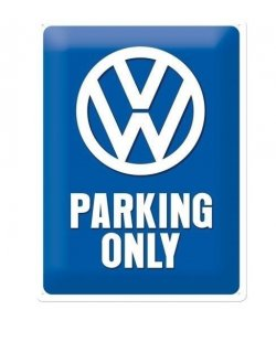 VW parking only reclamebord