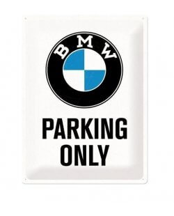 BMW Parking Only reclamebord