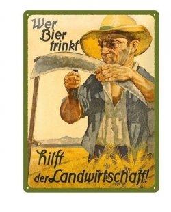 Wer Bier trinkt hilft der Landwirtschaft reclamebord
